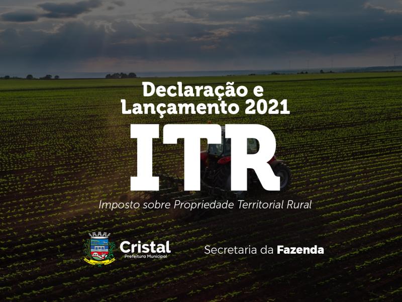 Foto de capa da notícia: Declaração e Lançamento do ITR de 2021