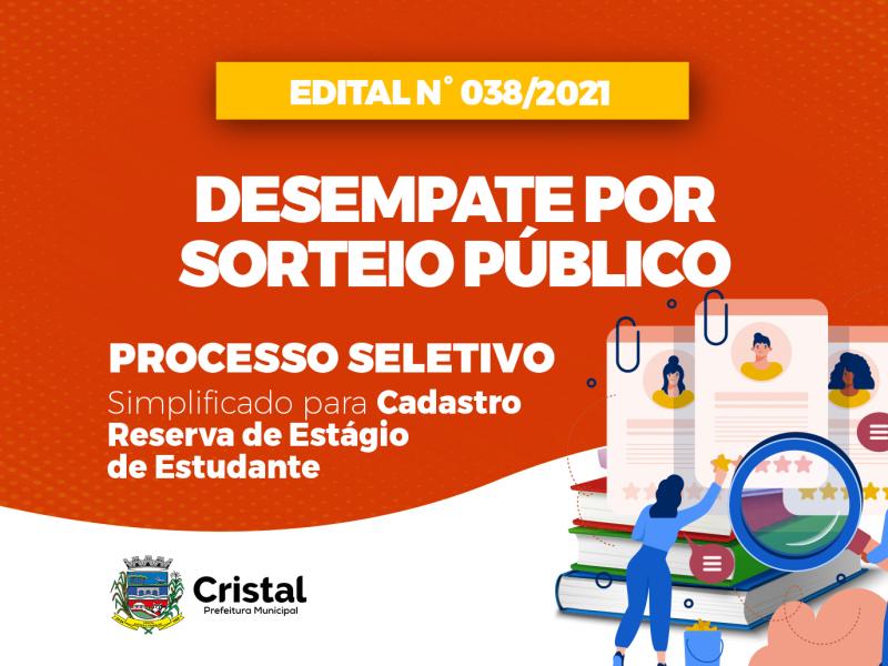 Foto de capa da notícia: Desempate por sorteio público referente ao Processo Seletivo de Estagiário