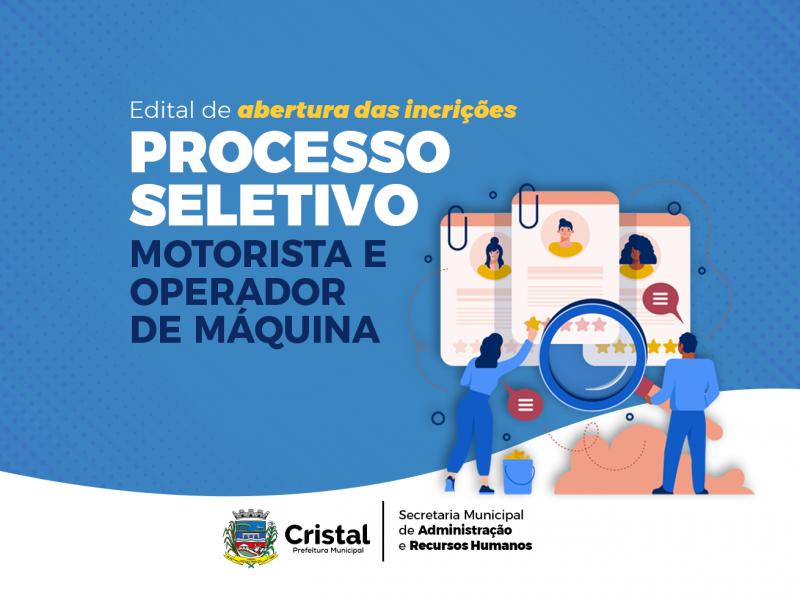 Foto de capa da notícia: Edital de abertura de inscrições do Processo Seletivo para motorista e operador de máquinas