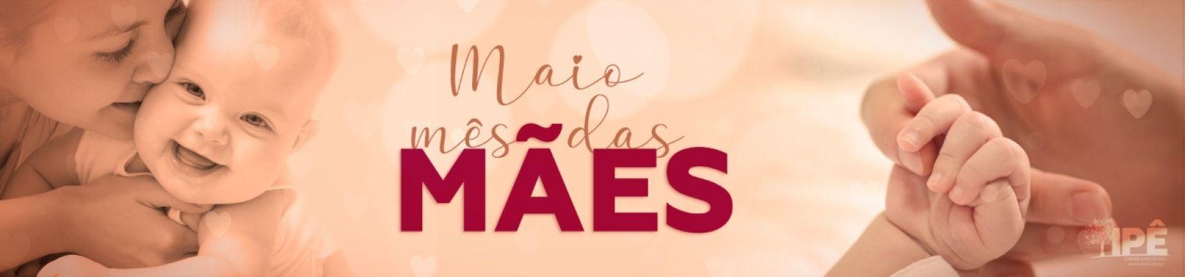 Banner 1 - Mês das Mães