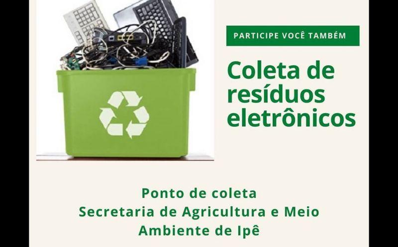 Foto de capa da notícia Coleta de resíduos eletrônicos em Ipê no mês de junho