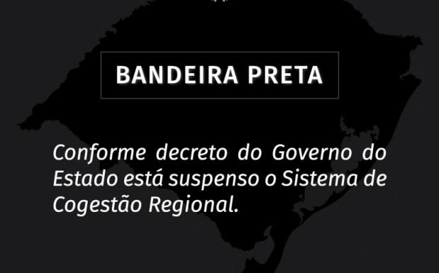Foto de capa da notícia: POR DETERMINAÇÃO DO GOVERNO DO ESTADO A BANDEIRA PRETA PASSA A VIGORAR EM TODO RS