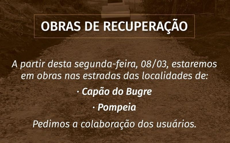 Foto de capa da notícia ESTRADAS DAS LOCALIDADES DE CAPÃO DO BUGRE E POMPEIA RECEBEM MANUTENÇÃO!