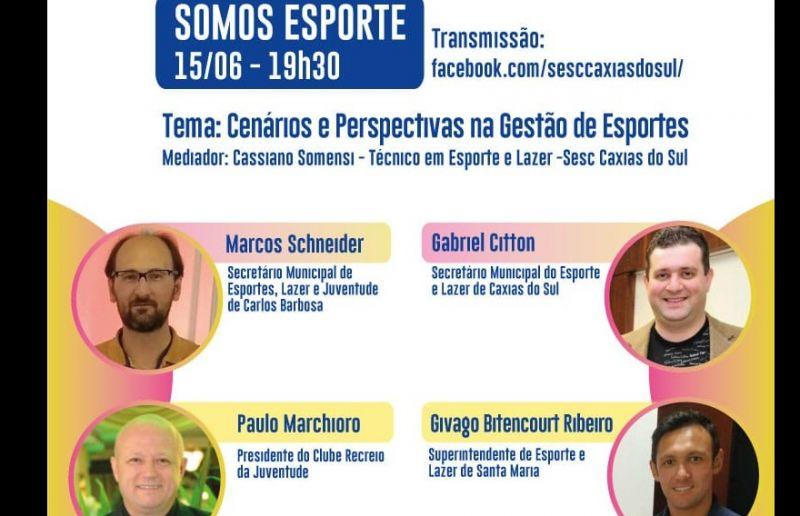 Sesc Caxias do Sul realiza terceira Live voltadas ao público esportivo