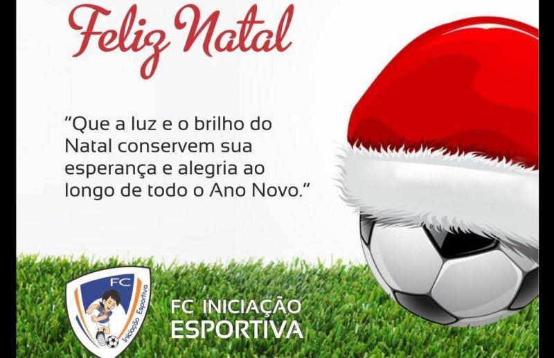 Escola FC Iniciação Esportiva deseja um Feliz Natal e um Próspero Ano Novo